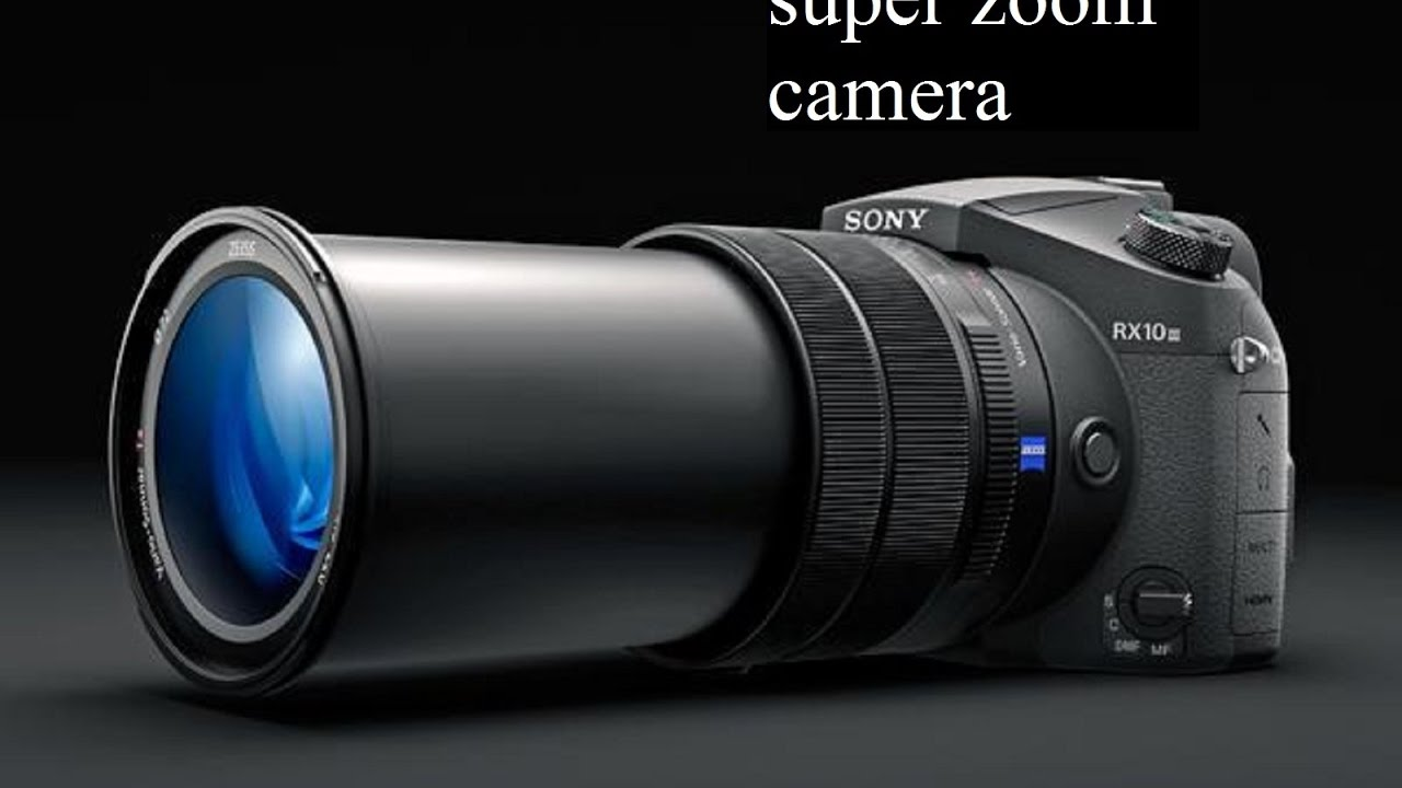 What Is The Best Super Zoom Camera?