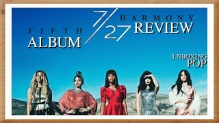 Album Review: Fifth Harmony - 7/27 (Deluxe Edition) Faixa a Faixa