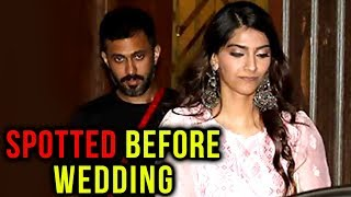 Sonam Kapoor and Anand Ahuja Spotted Ahead of Wedding