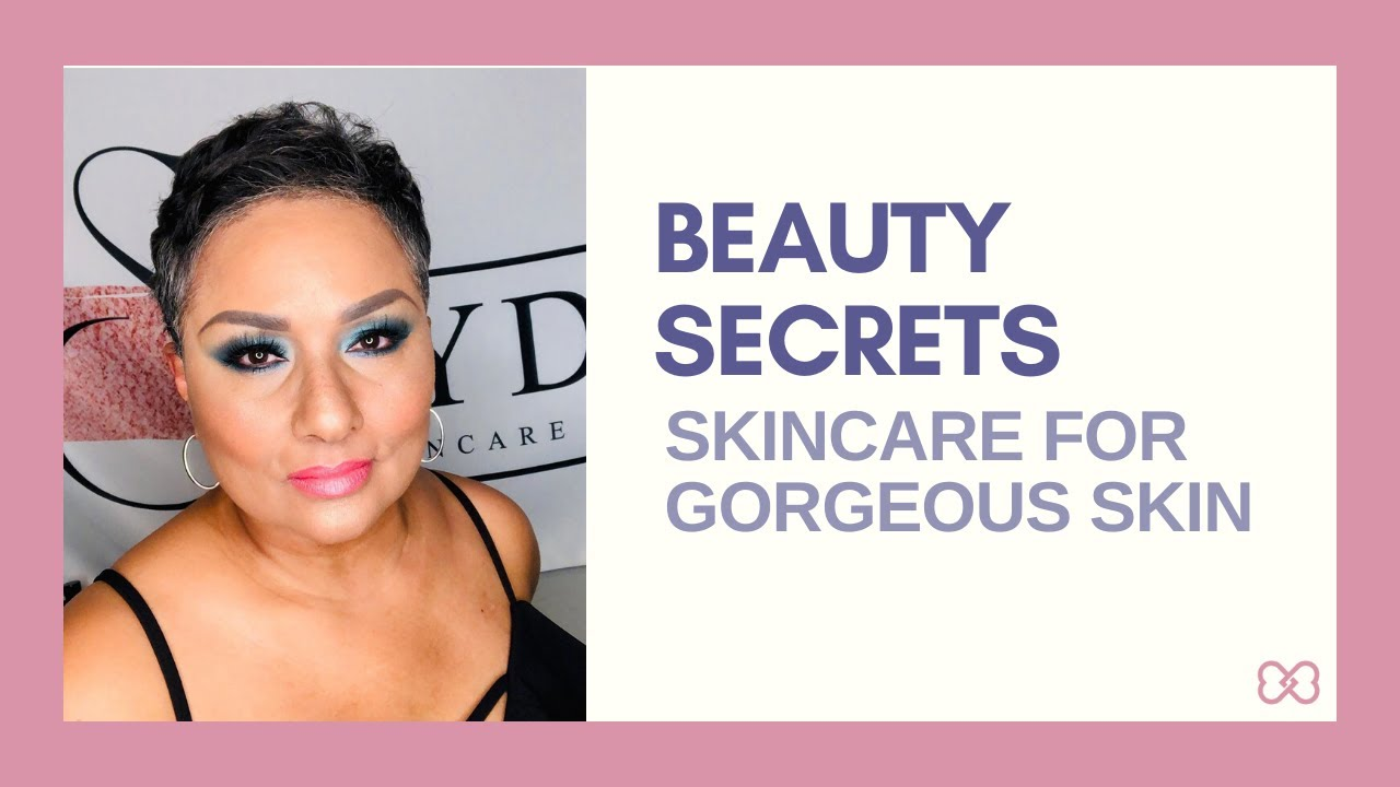 Skincare secrets with Sydoni Skincare and Beauty