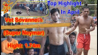 The Power Strong KH Volleyball Player - Sovanneth ( Neymar) Famous in Asia Country - Top Highlight Video