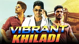 Vibrant Khiladi 2019 South Indian Movies Dubbed In Hindi Full Movie | Allu Arjun, Ileana D Cruz