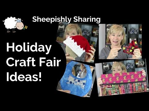 Holiday Craft Fair Ideas | Sewing, Knit, Crochet | Young Family Demographic