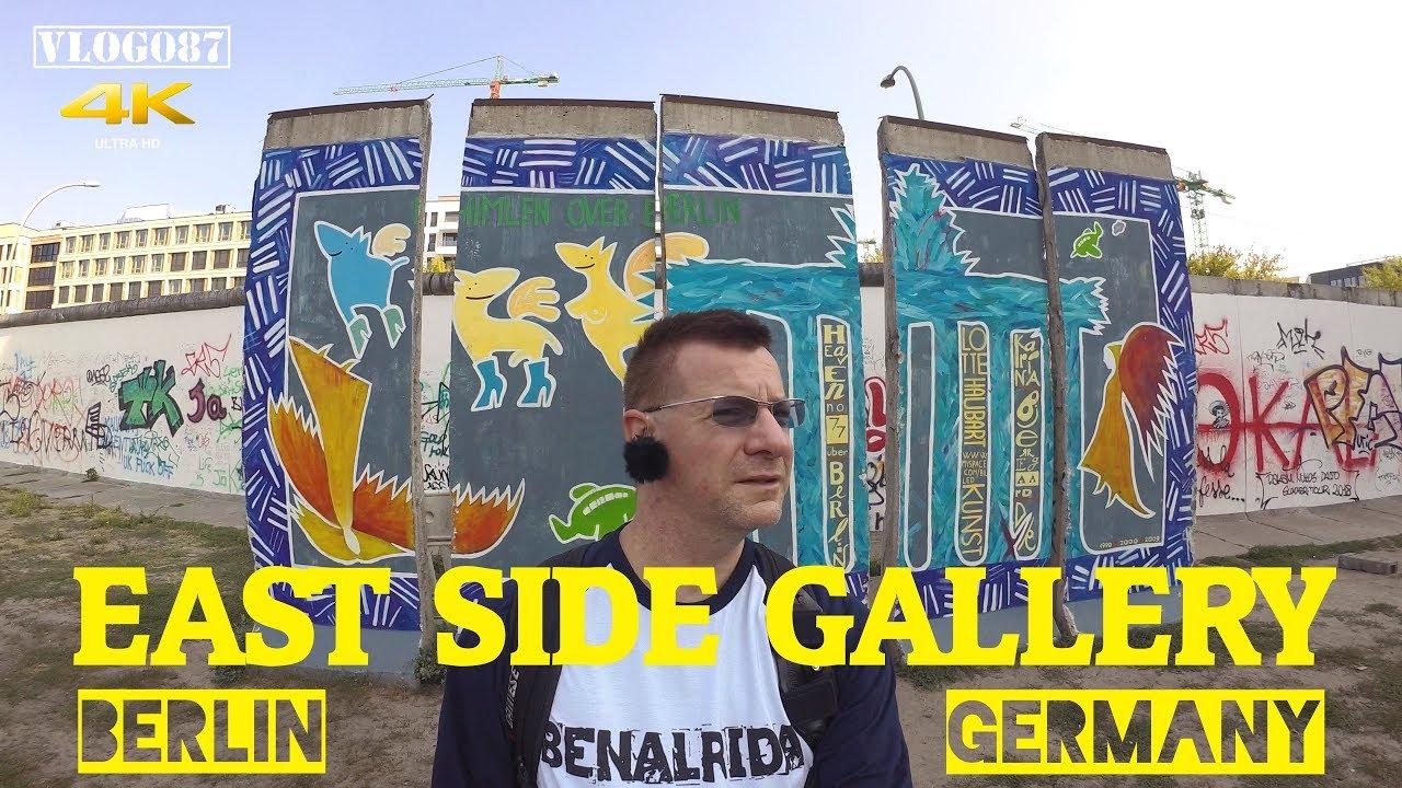 Berlin 2018 - East Side Gallery - VLOG087 4K