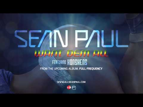 Want Dem All - Sean Paul (ft. Konshens) (Official Audio)