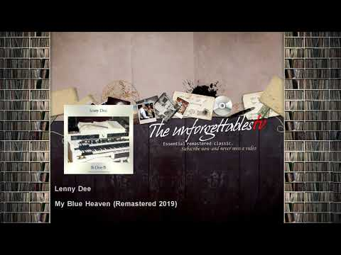 Lenny Dee - My Blue Heaven - Remastered 2019 Mp3