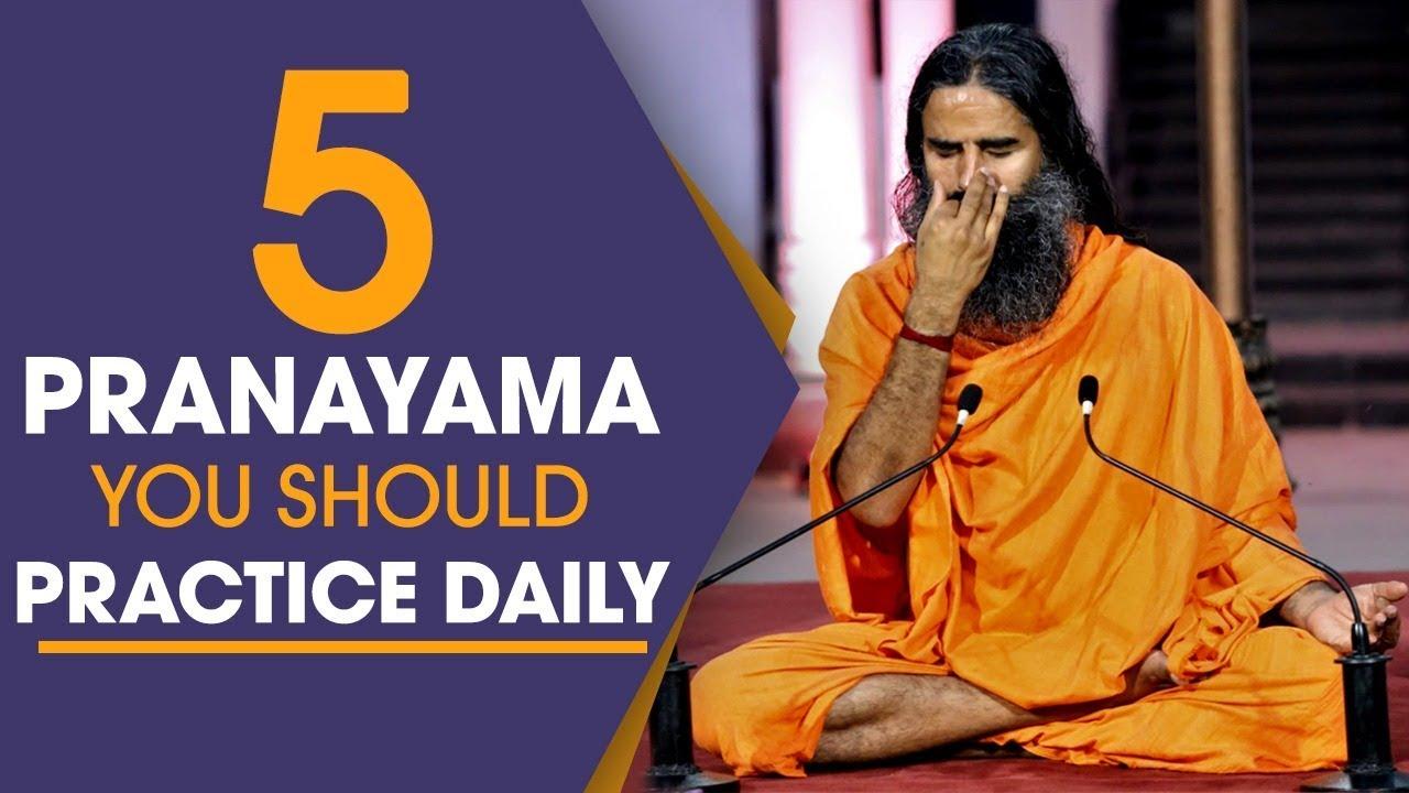 5 Pranayama You Should Practice Daily | Swami Ramdev