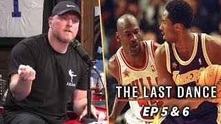 Pat McAfee Reviews The Last Dance Ep. 5 & 6