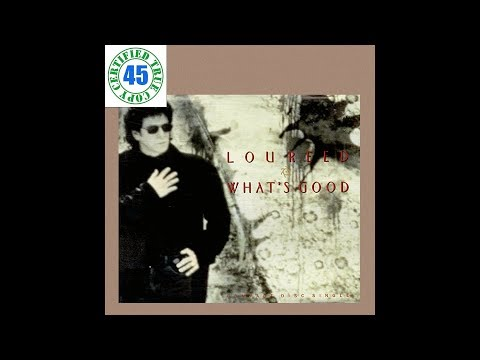 LOU REED - WHAT'S GOOD - Magic And Loss (1992) HiDef :: SOTW #237