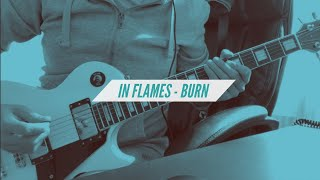 In Flames - Burn (Guitar Cover by Kevin R.)