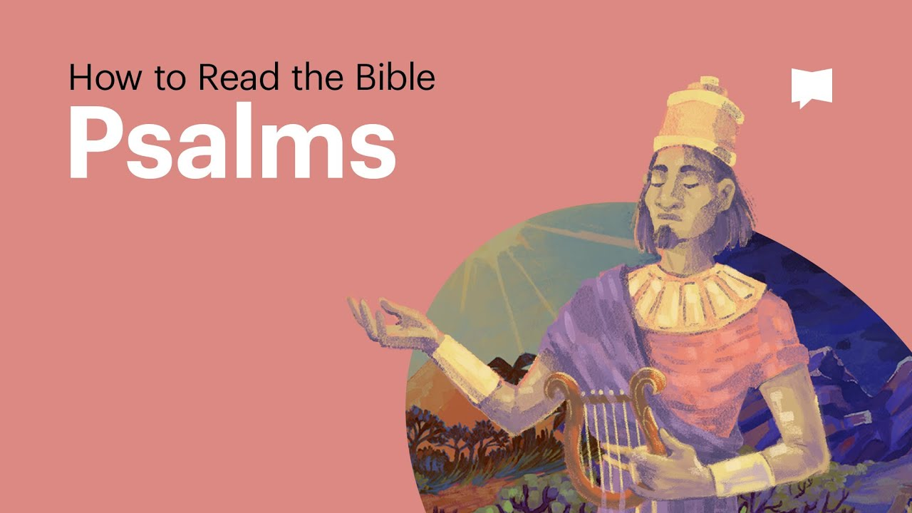 How to Read the Bible: Psalms