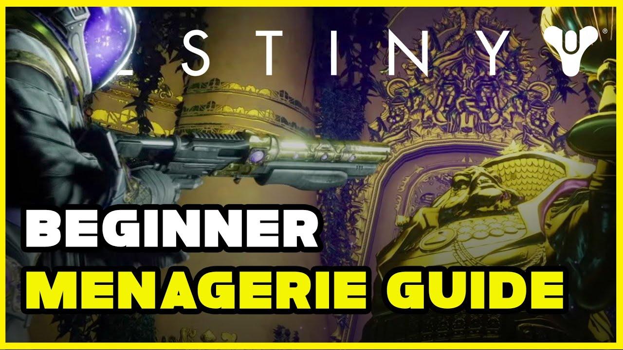 Download Menagerie guide 2020 | Destiny 2 Beginner Guide