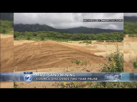 Maui County Council discusses sand mining moratorium