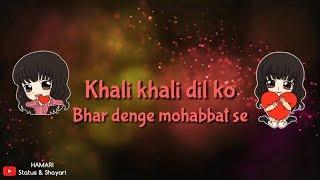 Khali Khali Dil Ko - Female Version | Whatsapp Status | Tera Intezaar
