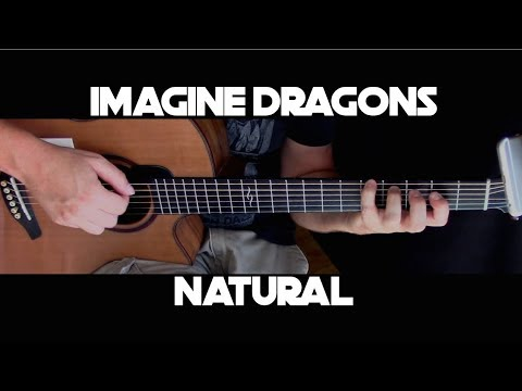 Kelly Valleau - Natural (Imagine Dragons) - Fingerstyle Guitar