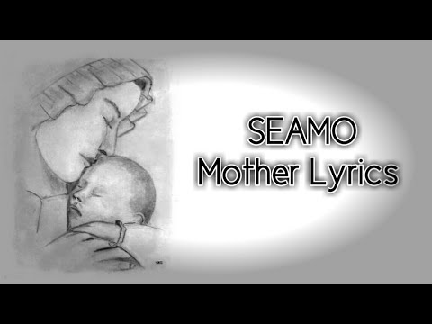 Seamo Mother lyrics
