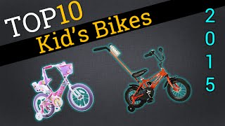 Top 10 Kid's Bikes 2015 | Compare The Best Kid's Bikes