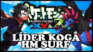 POKEMON XY&Z DETONADO EP 7 - LIDER KOGA E HM SURF