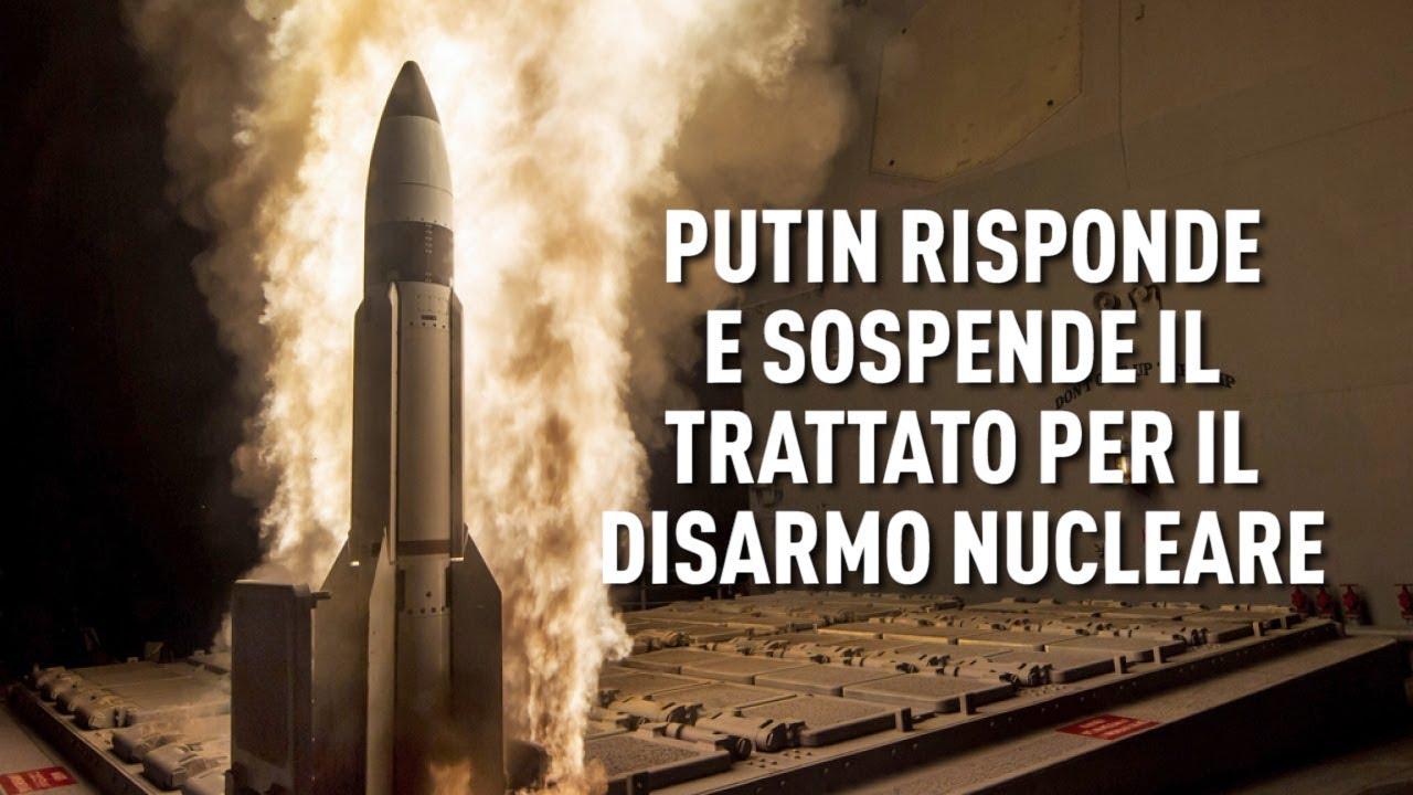 PTV News - 5.03.19 -  Putin risponde e sospende il trattato per il disarmo nucleare