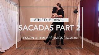 Sacadas Part 2 Lesson 3: Leaders' Back Sacada