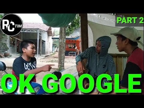 ok-google-part-2-|-vidgram-|-cerpen-|-rctim-channel