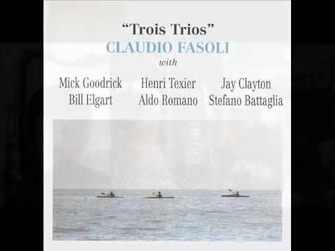 Claudio fasoli - Trois Trios - 1994 - (Entire Album)