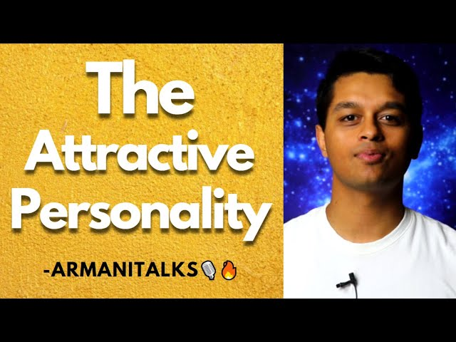 The Attractive Personality: Creating Value for Others