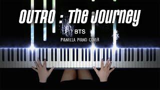 BTS - OUTRO : The Journey | Piano Cover by Pianella Piano