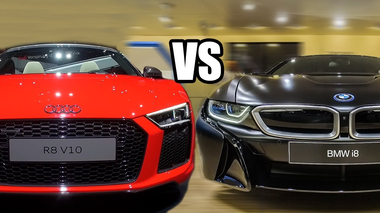 Bmw I8 Vs Audi R8 V10 Plus Which One You Would Buy Youtube
