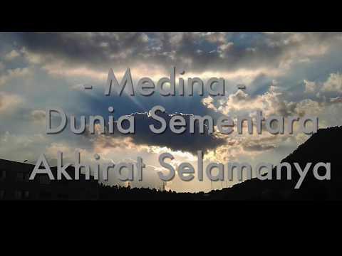 Medina - Dunia Sementara Akhirat Selamanya [Unofficial Lyric Video]