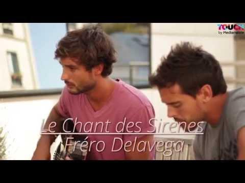 Fréro Delavega - Le Chant des Sirènes ( Acoustic )