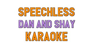 Speechless (KARAOKE) - Dan and Shay | for lyrics / cover