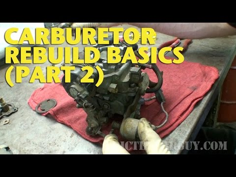 Carburetor Rebuild Basics (Part 2) -EricTheCarGuy
