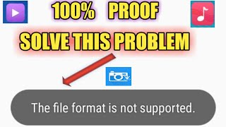 How To Solve File Format Is Not Support || Fix File Format Not support