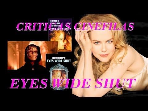 Ver EYES WIDE SHUT de Stanley Kubrick (1999) crítica. en Español