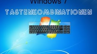 windows 7 tastenkombinationen [German] - GermanTutorialInHD