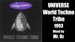 [Trance/Techno] Universe  - World Techno Tribe (1993) - Mixed by Mr. Oz