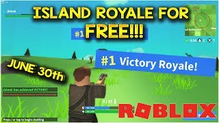 ISLAND ROYALE IS FREE JUNE 30th (Fortnite in Roblox)