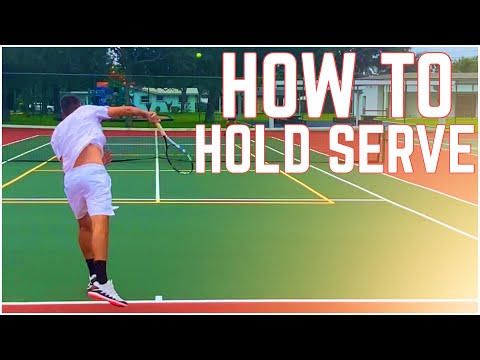 How to Hold Serve in a Tennis Match