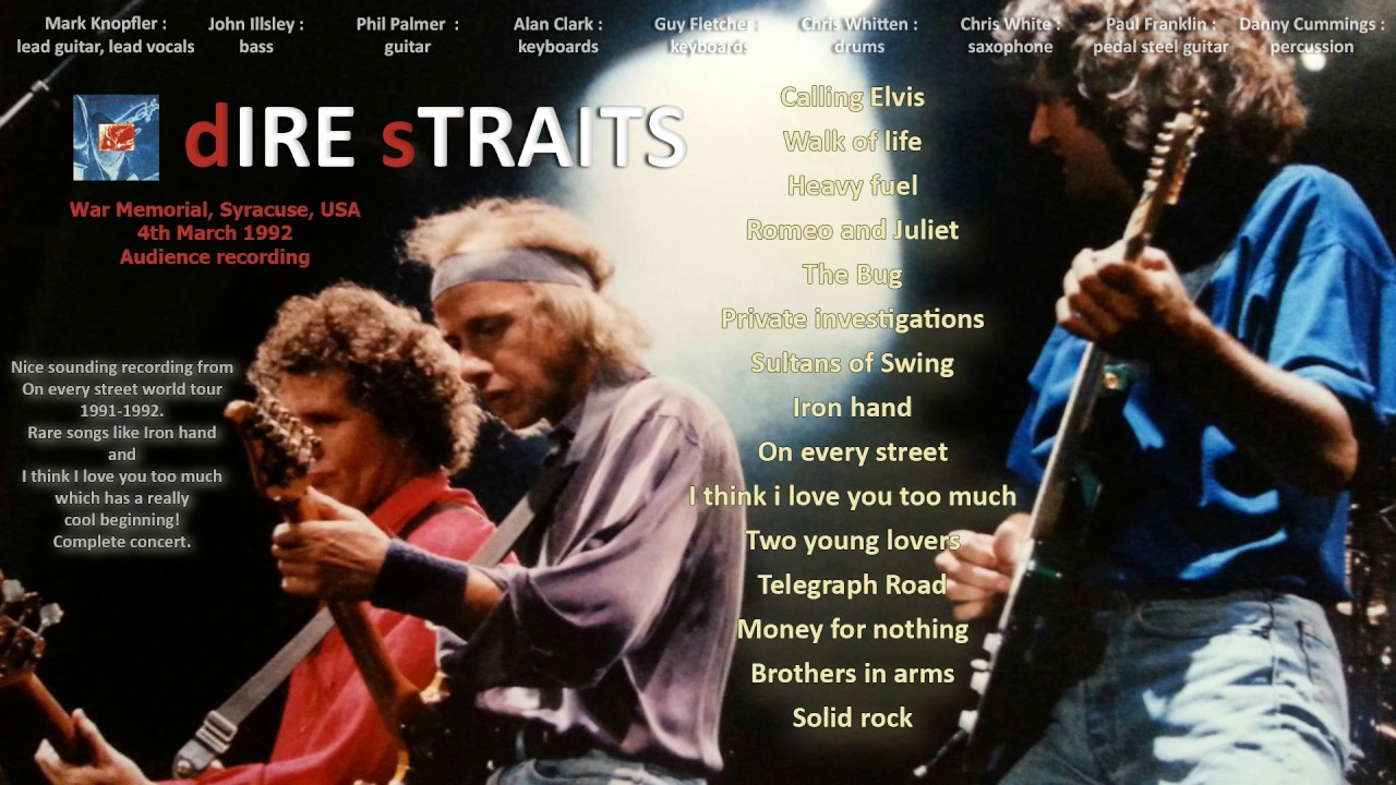 Calling Elvis — Dire Straits 1992 Syracuse LIVE [audio ...