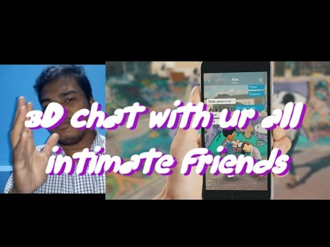 3D chat with your intimate friends.One & Only 3D chating  app. vertual action with 3D Avtar