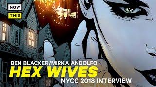 Hex Wives Interview w/ Ben Blacker and Mirka Andolfo   NYCC 2018   NowThis Nerd
