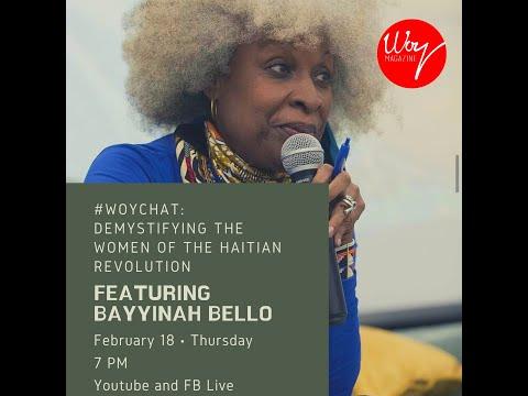 #Woychat: Demystifying the Women of the Haitian Revolution 18 Feb 2021