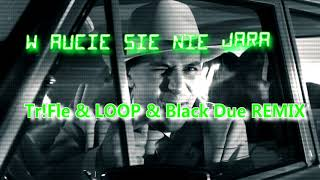 LOVERBOY - W aucie się nie jara  (Tr!Fle & LOOP & Black Due REMIX)