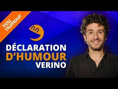 VERINO - Déclaration d'Humour