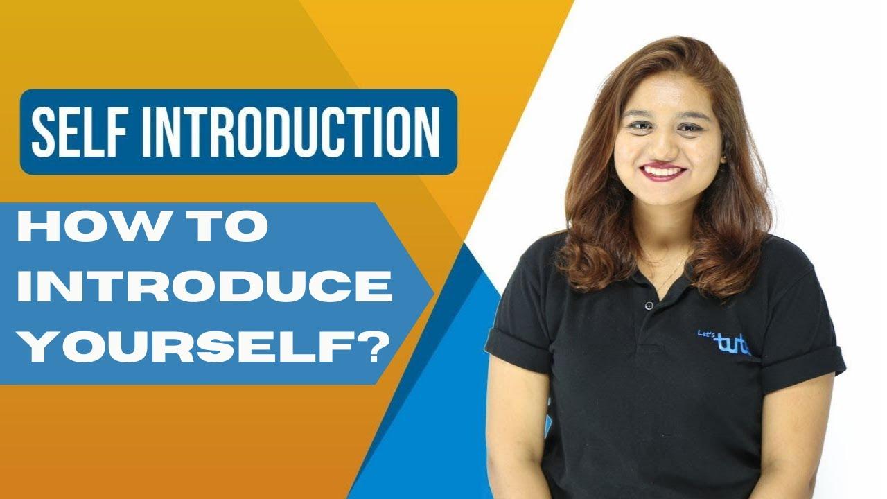 Self Introduction in Hindi - सेल्फ इंट्रोडक्शन