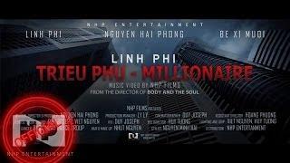 [OFFICIAL MUSIC VIDEO] Triệu Phú ( Story Version ) - Linh Phi ( HIGH QUALITY)