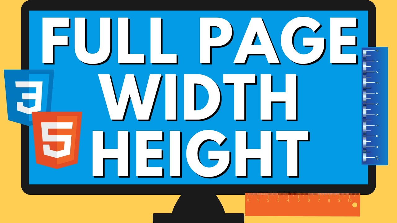 HTML Page Width and Height Settings | CSS Full Screen Size
