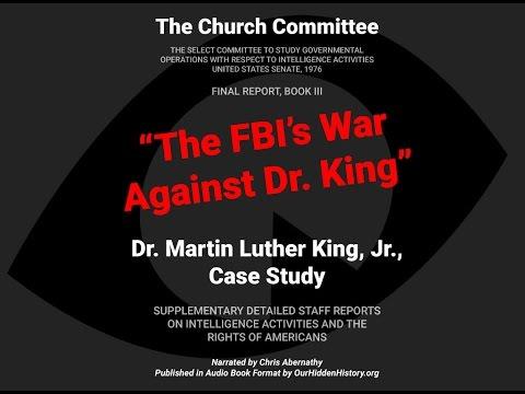 ''The FBI's War Against Dr. Martin Luther King, Jr.
