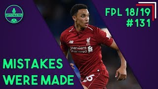 FPL GAMEWEEK 10 | MISTAKES WERE MADE | Fantasy Premier League 2018/19 | Let's Talk FPL #131